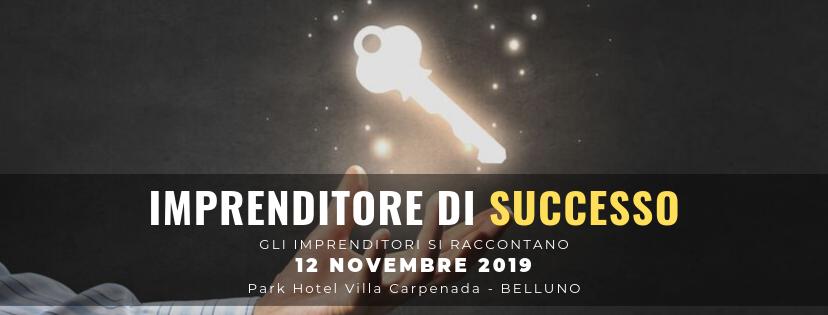 Imprenditore di Successo - Belluno, 12 Novembre 2020